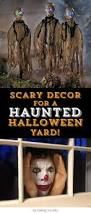 Scary Halloween House Decorations Scary Decor Ideas For A Haunted Halloween Yard If You Would