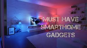 top 5 must have smart home gadgets 2016 youtube