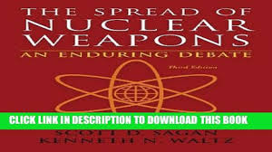 pdf the spread of nuclear weapons an enduring debate third