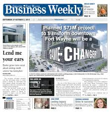 Greater Fort Wayne Business Weekly   Oct           by KPC Media Group   issuu