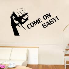 Art On Walls Home Decorating by Clenched Fist Wall Art Mural Decor Sticker Come On Baby Quote
