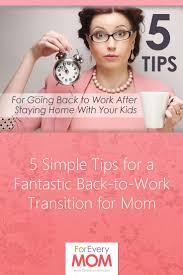 Stay At Home Mom Duties For Resume Best 25 Working Mom Tips Ideas On Pinterest Working Mom