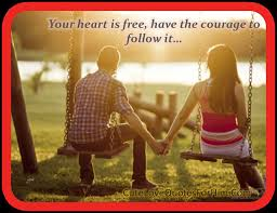 Love Quotes For Him      quot Your heart is free  have the courage to Pinterest