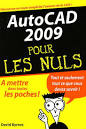 DAVID BYRNES - AutoCad 2009 pour les nuls - Informatique - LIVRES ...