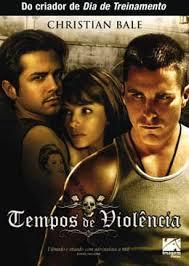 Tempos De Violência Dublado 2006