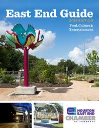 2016 east end guide by houston east end chamber of commerce issuu