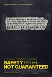 Safety Not Guaranteed affiche
