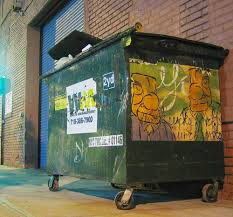 Ordinary, Ugly Dumpster