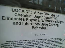 Ibogaine is a drug with some