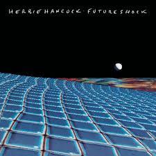 100 Albums cultes Soul, Funk, R&B Herbie_Hancock_Future_Shock-B00004HYL8