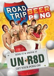 Phim road trip: beer pong
