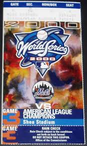 2000 World Series Tickets Stub