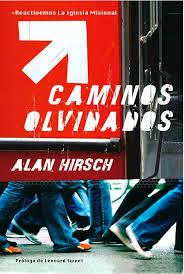 """Caminos Olvidados"" Alan Hirsch"