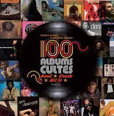 100 Albums cultes Soul, Funk, R&B 100-albums-cultes