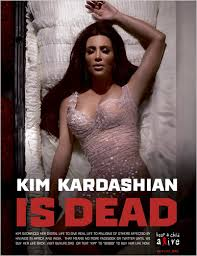 Kim Kardashian is Virtually Dead....