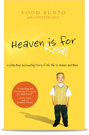 Heaven is for Real : Todd