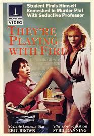 Phim They're Playing With Fire (1984)