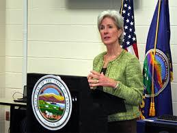 Kathleen Sebelius, secretary of health and human services