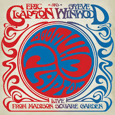 Live from Madison Square Garden Eric Clapton & Steve Winwood