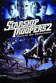 مشاهدة فيلم Starship Troopers 2 مترجم - افلام رعب واثارة - مشاهدة مباشرة اون لاين