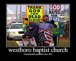 The Westboro Baptist Church,