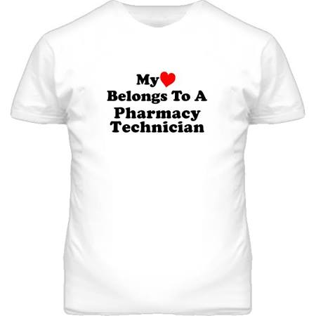 My Heart Belongs To A Pharmacy Technician