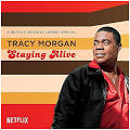 Alliance <b>Tracy Morgan</b> - Staying Alive