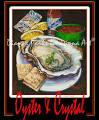 Oyster & Crystal - POSTER - <b>Raw</b> Oyster, Gulf Oyster, Crystal <b>Hot</b> ...