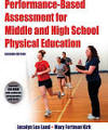 <b>Performance</b>-based Assessment for Middle and <b>High</b> School Physical ...