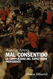 Mal consentido (Alianza), de Aurelio Arteta