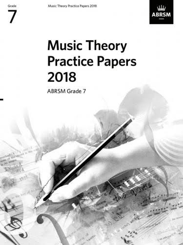 Music Theory Practice Papers 2018, ABRSM Grade 7 [Book]