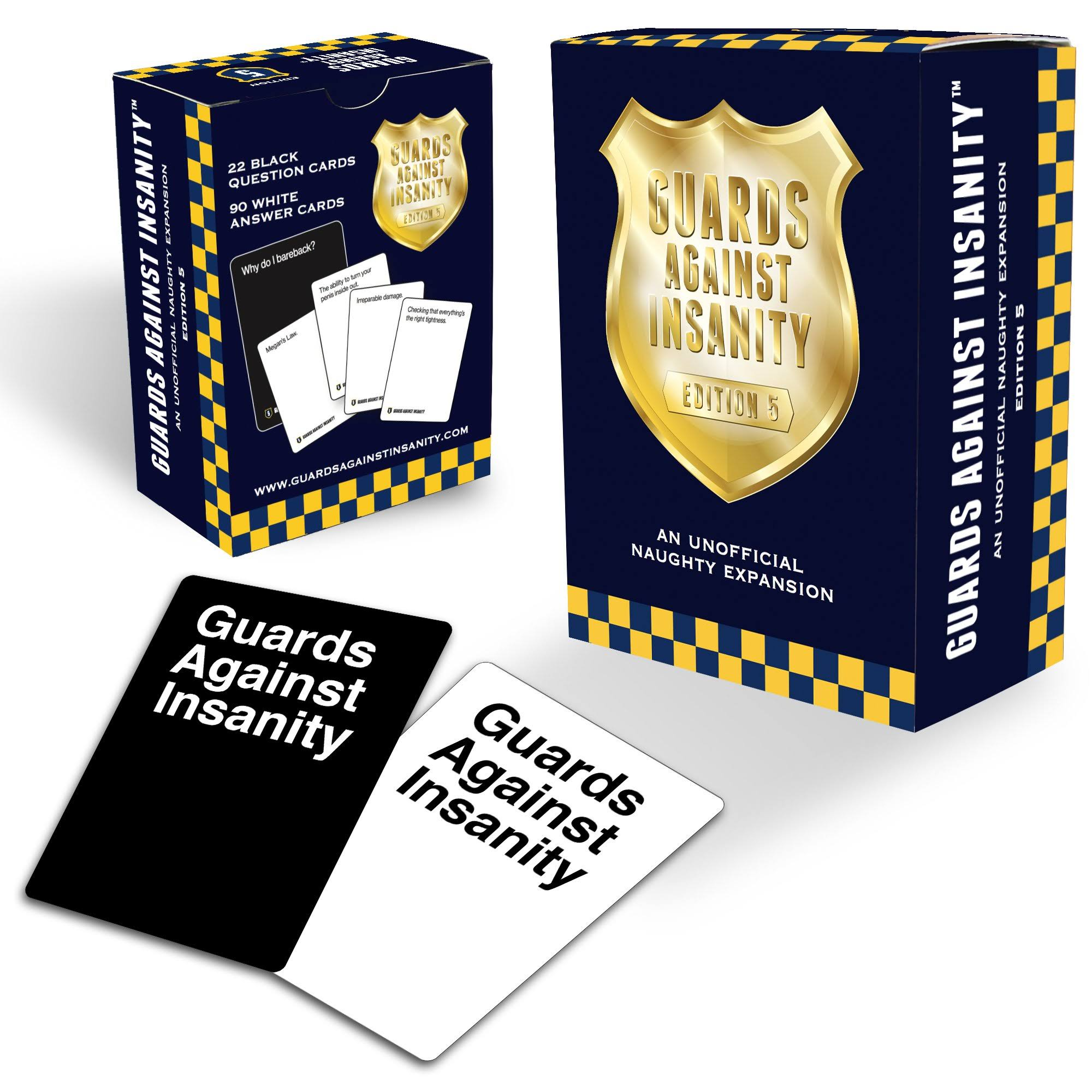 Guards Against Insanity Edition 5: An Unofficial Naughty Expansion Card Game