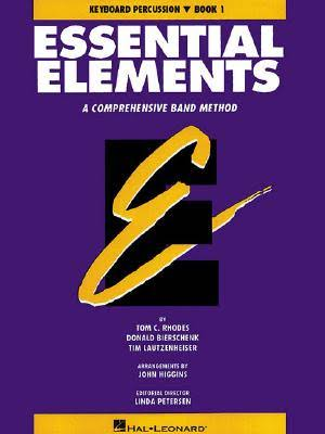 Essential Elements - Tom C. Rhodes & Donald Bierschenk