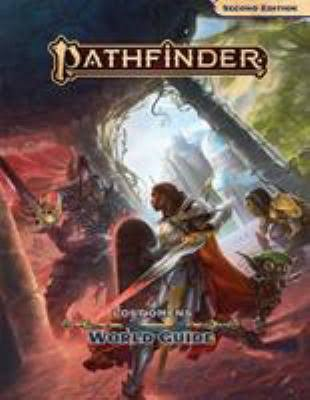 Pathfinder Lost Omens World Guide - Tanya DePass, James Jacobs & Lyz Liddell