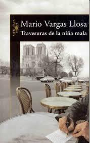 Travesuras de la Niña Mala – Mario Vargas Llosa
