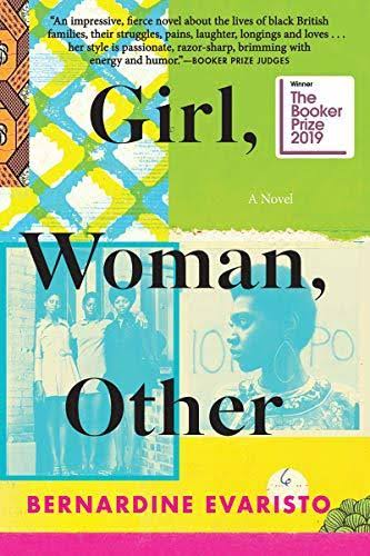 Girl, Woman, Other: A Novel - Bernardine Evaristo