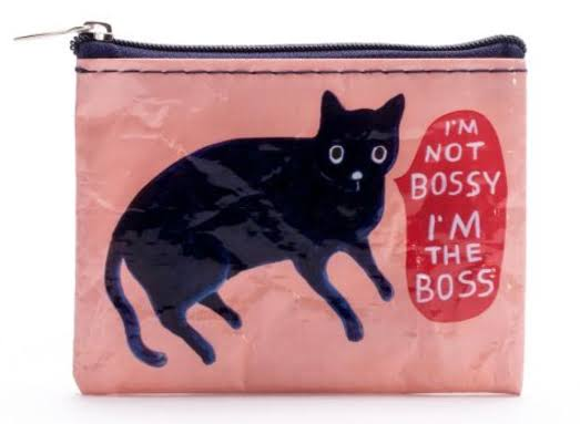 Blue Q I'm Not Bossy, I'm The Boss - Coin Purse