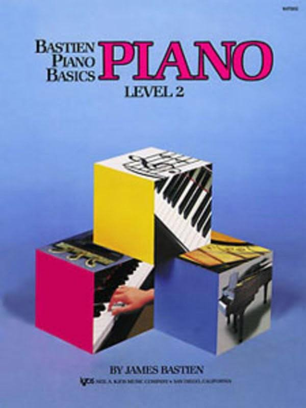 Bastien Piano Basics Piano Level 2 - James Bastien