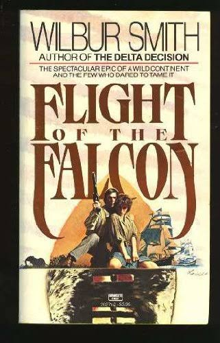 Flight of the Falcon - Wilbur Smith