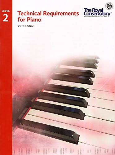 Royal Conservatory Technical Requirements for Piano Level 2 - Frederick Harris Music Co