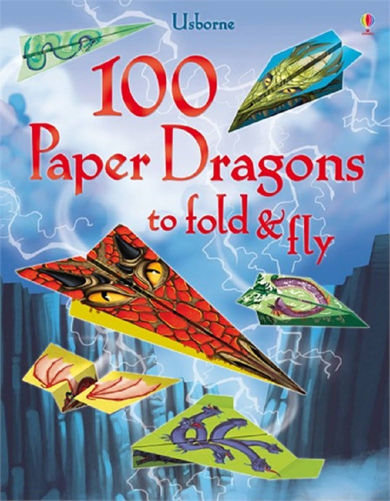 100 Paper Dragons to Fold and Fly - Sam Baer