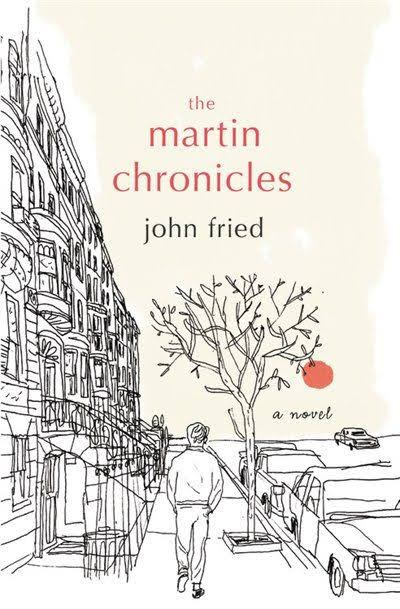 The Martin Chronicles - John Fried