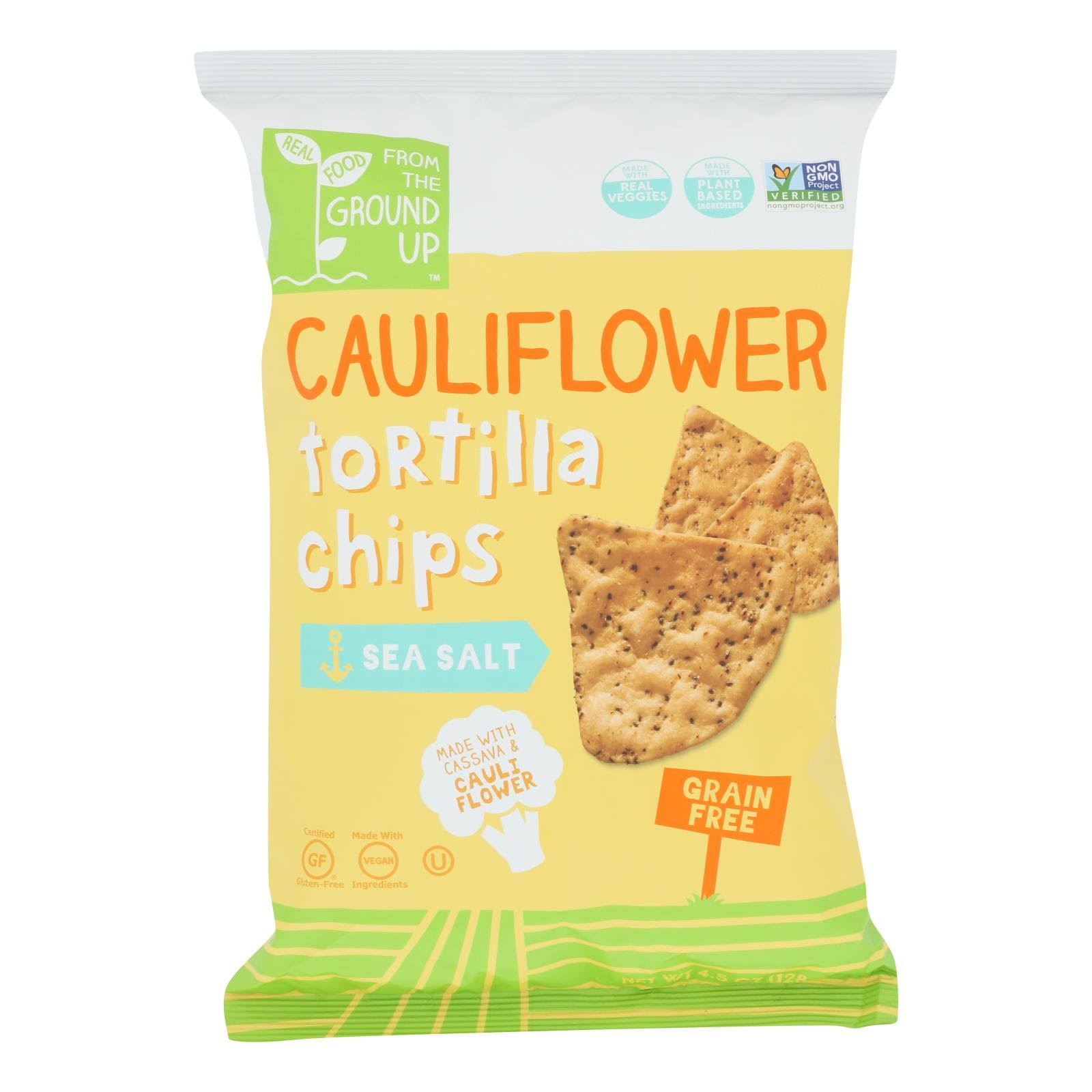 From The Ground Up Tortilla Chips, Grain Free, Sea Salt, Cauliflower - 4.5 oz