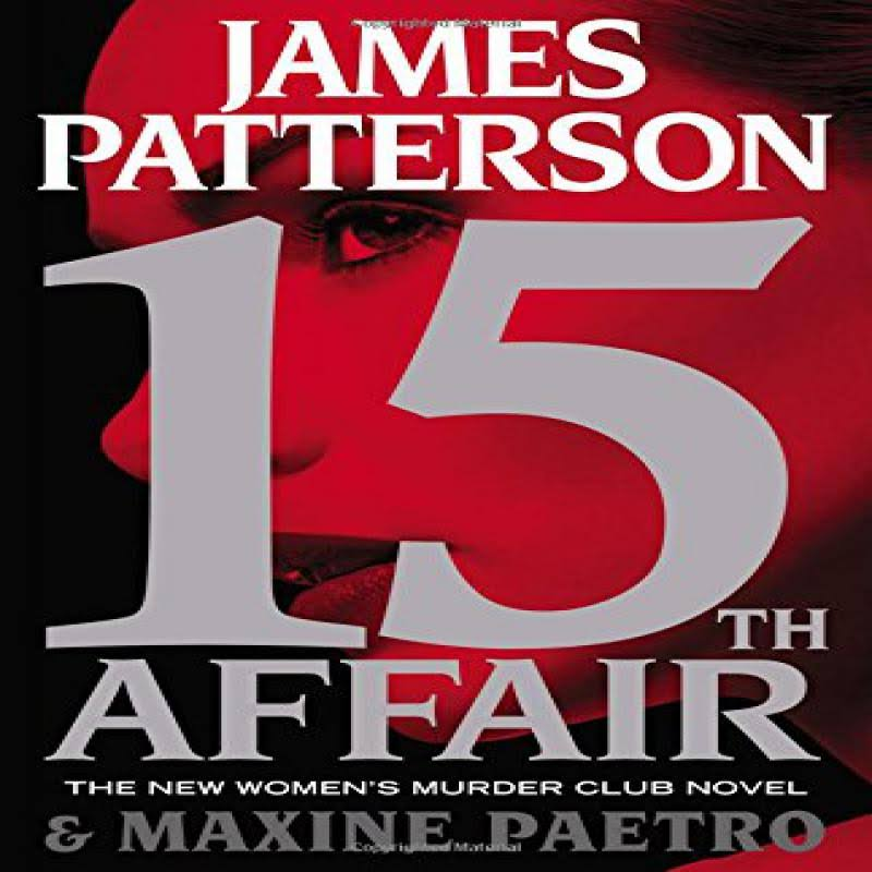 15th Affair - James Patterson & Maxine Paetro