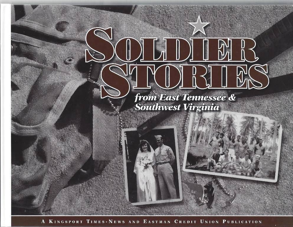 Soldier Stories from East Tennessee & Southwest Virginia [Book]