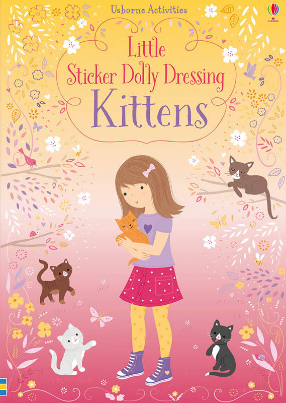 Little Sticker Dolly Dressing Kittens [Book]