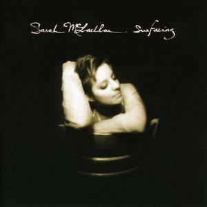 Surfacing - Sarah McLachlan
