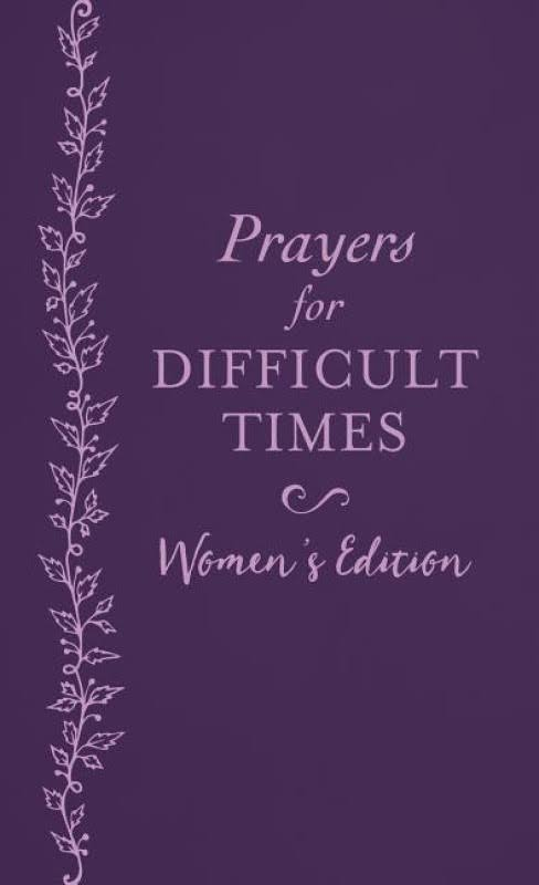 Prayers for Difficult Times Women's Edition - Emily Biggers