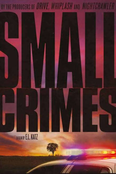 Small Crimes-Small Crimes