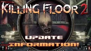 Killing Floor Scrake Hitbox by Killing Floor 2 Upcoming Update Info New Physics Crafting